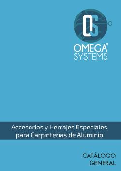 Accesorios y Herrajes Especiales para Carpintería de Aluminio Omega Systems